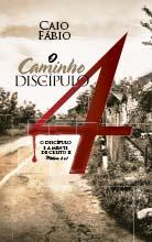 O Caminho do Discípulo 4