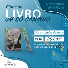 CLUBE DO LIVRO UM SÓ CAMINHO